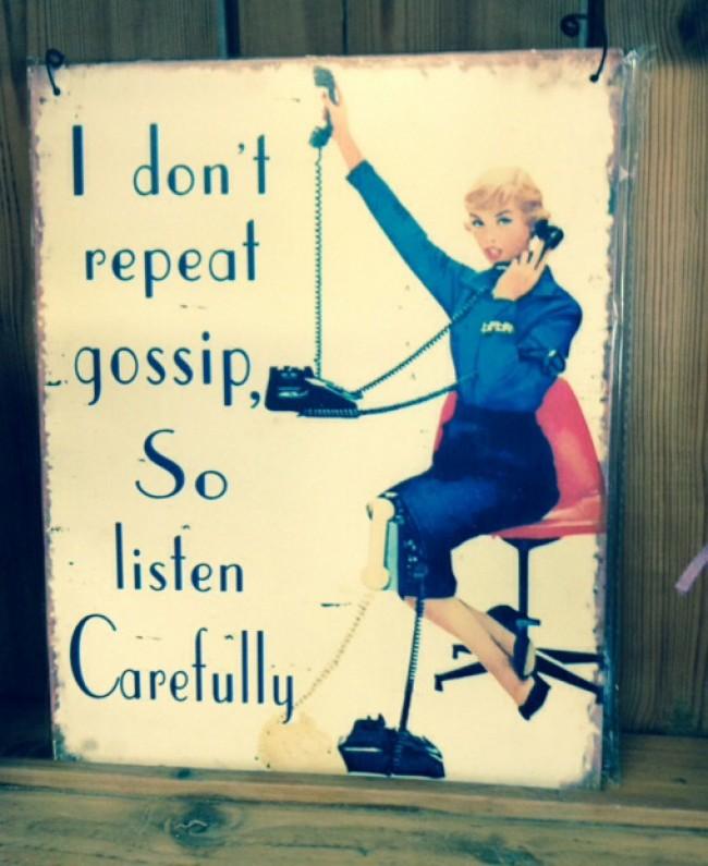I don't repeat gossip